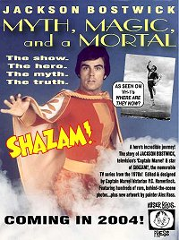 MYTH, MAGIC & MORTAL by TV's CAPTAIN MARVEL, JACKSON BOSTWICK from the 1970's TV Series SHAZAM!!
